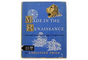 Made in the Renaissance