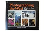 Photographing the West, Signed 1st Ed