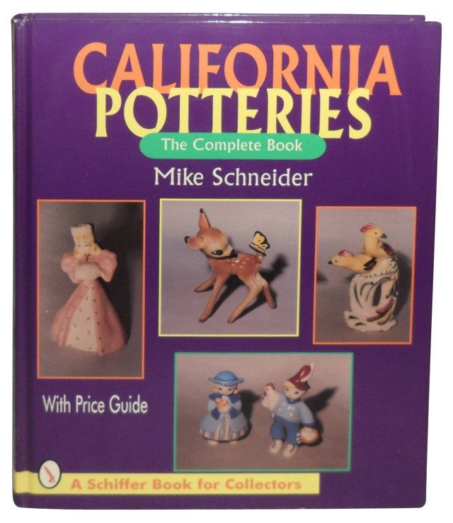 California Potteries: The Complete Book