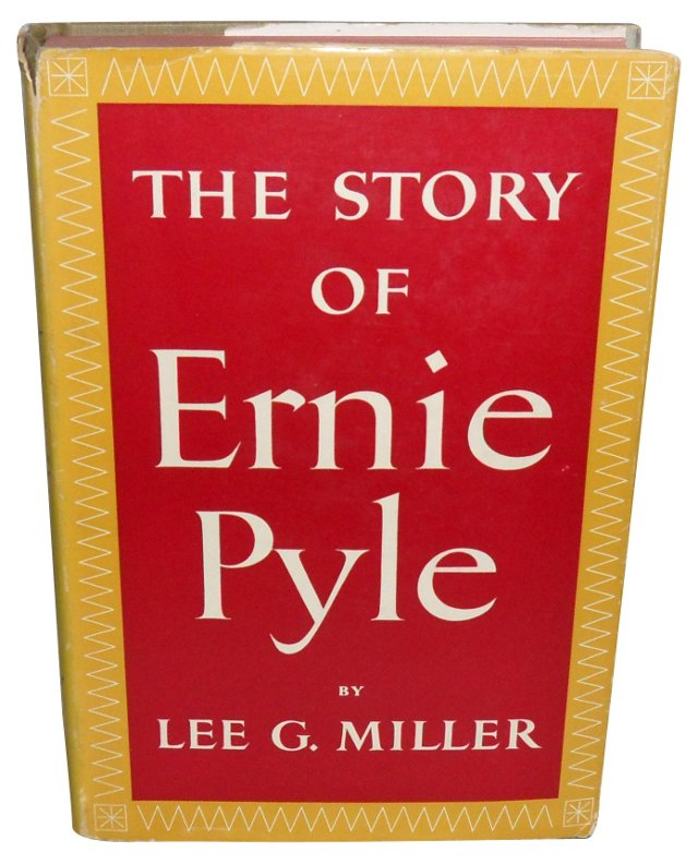 The Story of Ernie Pyle