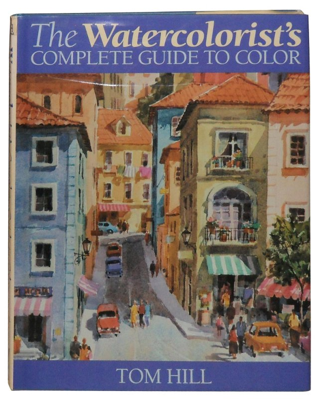 Watercolorist's Guide to Color, 1st Ed
