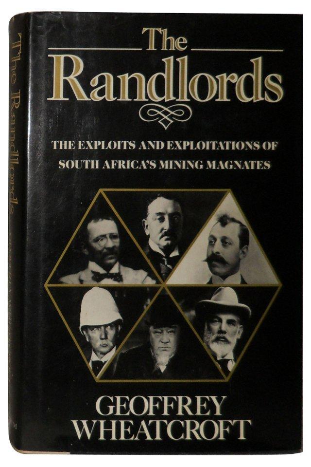 Randlords: S. Africa's Mining Magnates