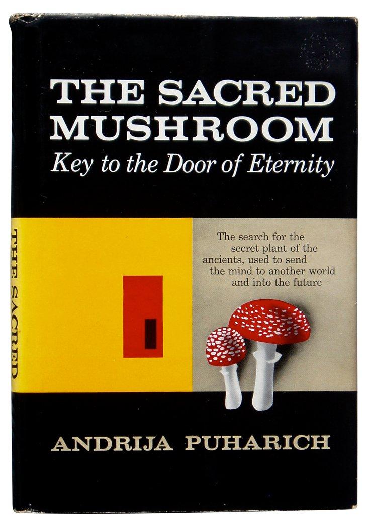 The Sacred Mushroom