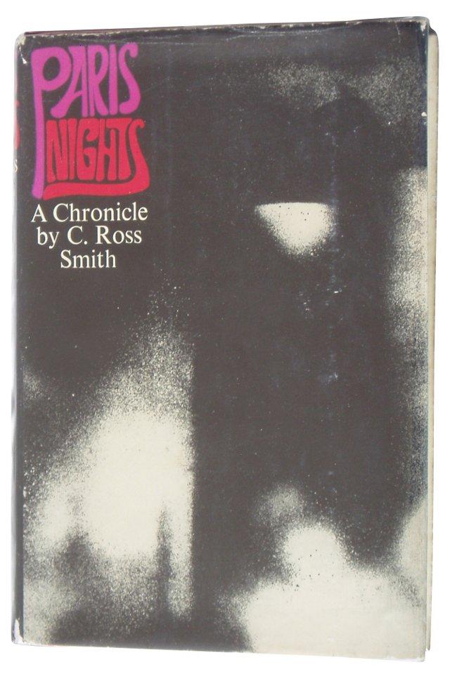 Paris Nights: A Chronicle