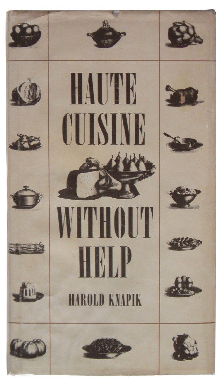 Haute Cuisine Without Help