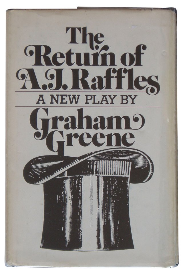 Greene's The Return of A. J. Raffles