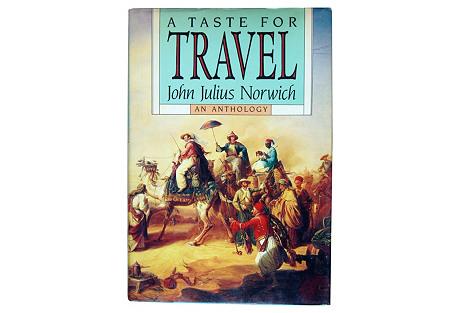 A Taste For   Travel