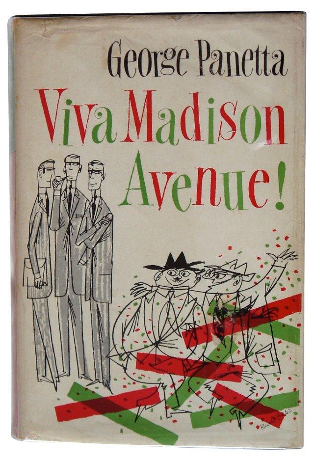 Viva Madison Avenue!