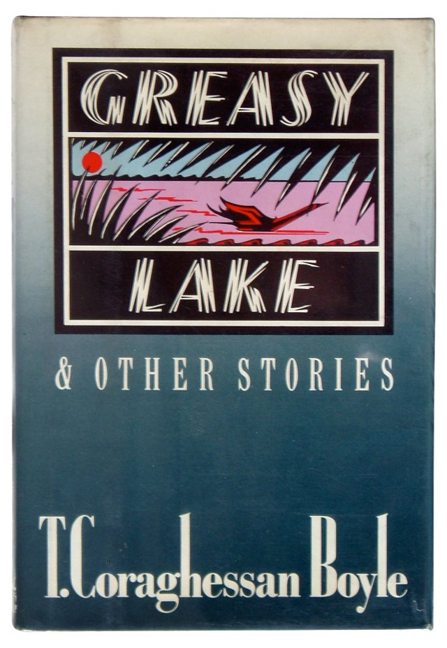 Greasy Lake & Other Stories, Signed