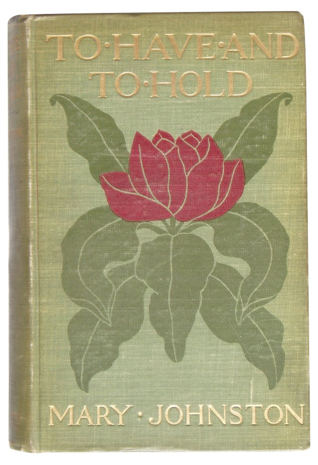 To Have And To Hold, 1900