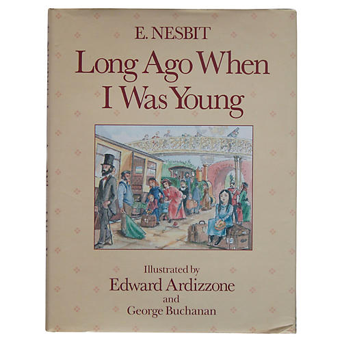 E. Nesbit's Long Ago When I Was Young