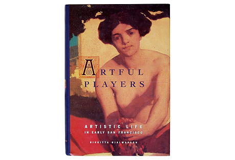 Artful Players in Early San Francisco