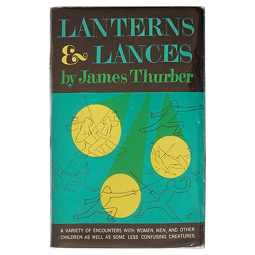 Thurber's Lanterns and Lances, 1st Print