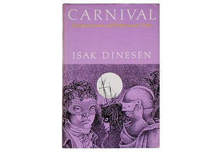 Isak Dinesen's Carnival, 1st Printing