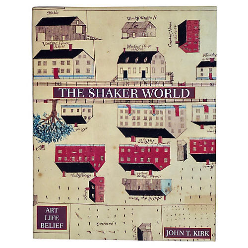 The Shaker World: Art, Belief, Life