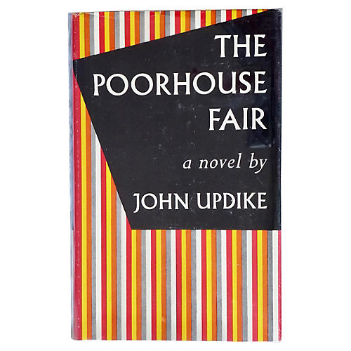 Updike's The Poorhouse Fair, 1958
