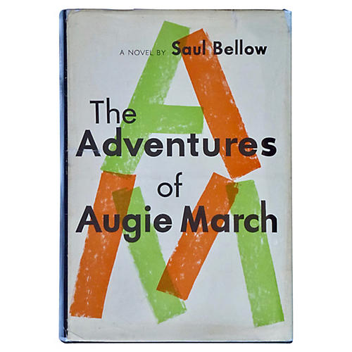 Bellows's Adventures of Augie March, 1st