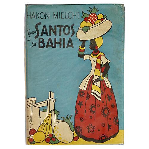 Brazil: From Santos to Bahia, 1948