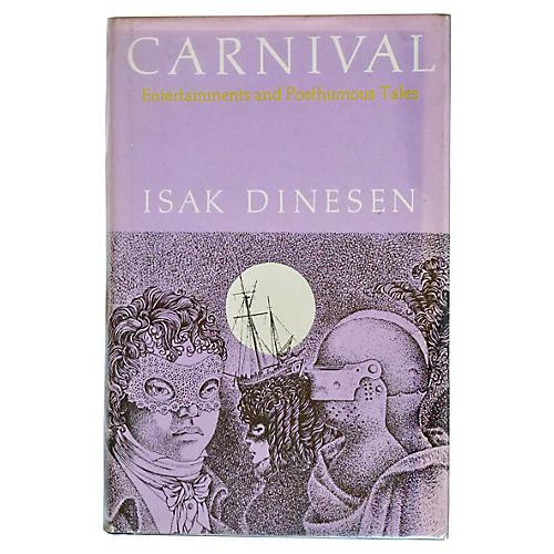 Isak Dinesen's Carnival, 1977, 1st