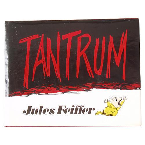 Jules Feiffer's Tantrum, 1st , 1979