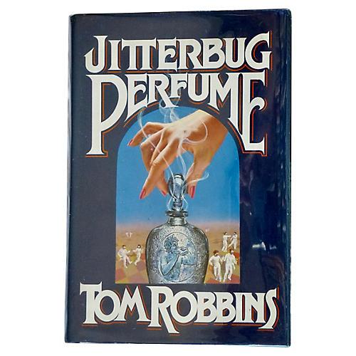 Tom Robbins' Jitterbug Perfume, 1st