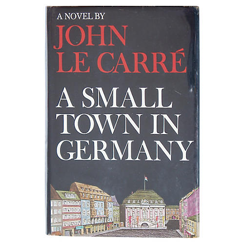 John Le Carré's A Small Town in Germany