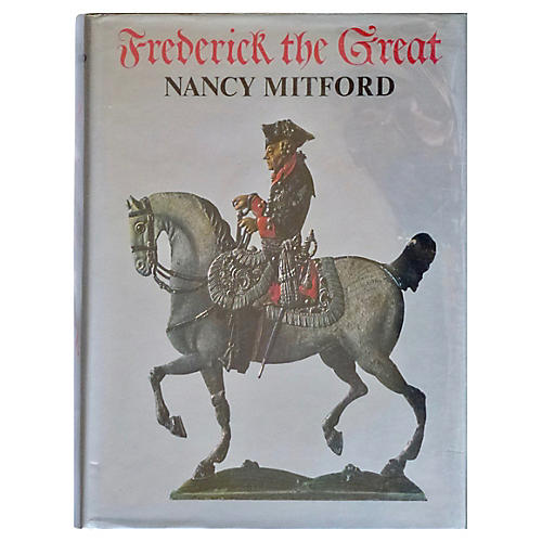 Nancy Mitford's Frederick The Great, 1st