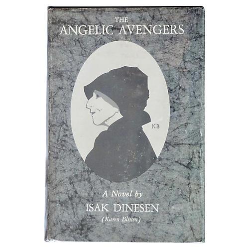Isak Dinesen's The Angelic Avengers