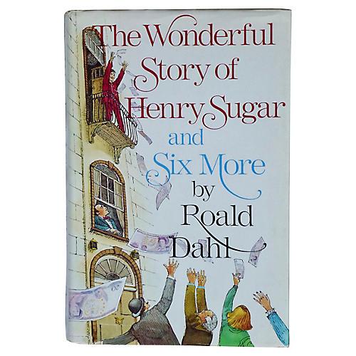 Dahl's Wonderful Story of Henry Sugar