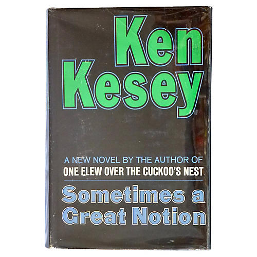 Kesey's Sometimes A Great Notion, 1st