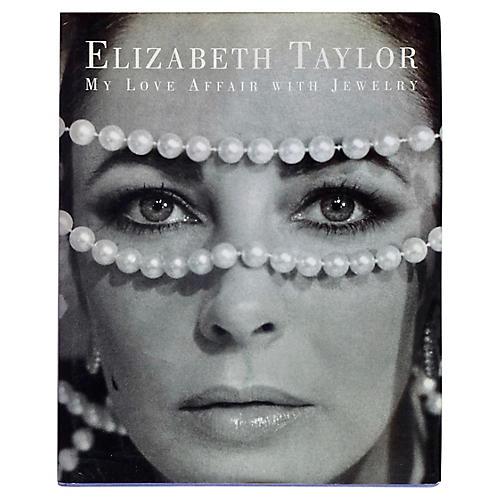 Liz Taylor: My Love Affair with Jewelry