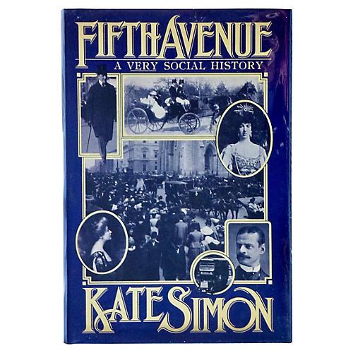 Fifth Avenue: A Very Social History