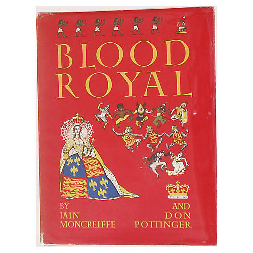 Blood Royal: The British Monarchy