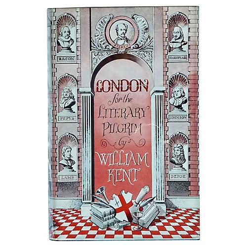 London For The Literary Pilgrim