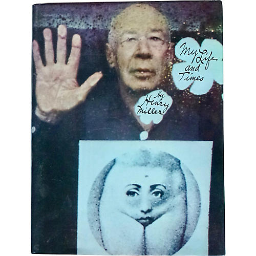 Henry Miller: My Life and Times