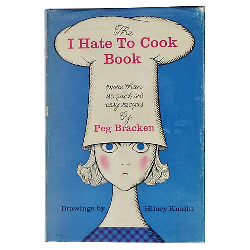 The I Hate To Cook Book, 1st Printing