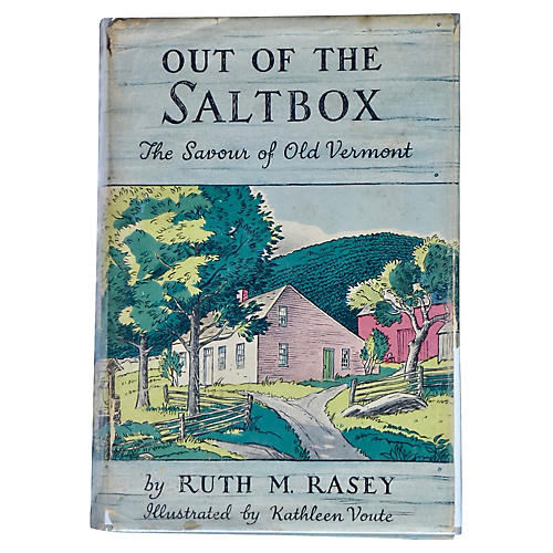 Out of The Saltbox: Old Vermont