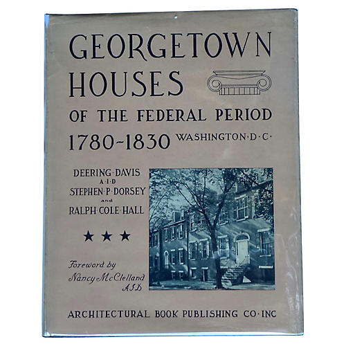 Georgetown Houses of the Federal Period