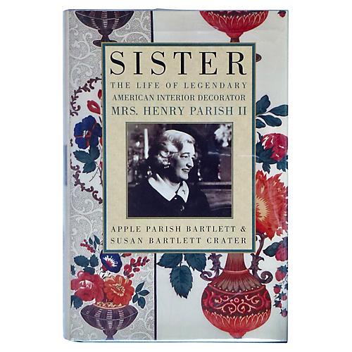 Sister Parish: A Biography