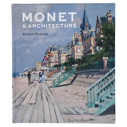 Monet & Architecture
