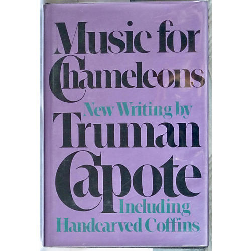 Capote's Music for Chameleons, 1st Print