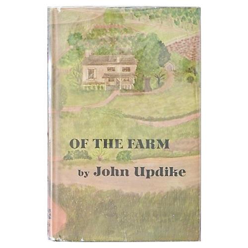 John Updike's Of the Farm, 1st Printing