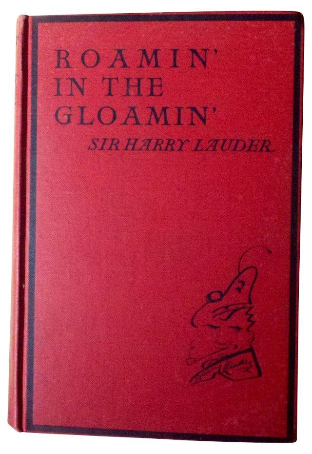 Roamin' in the Gloamin' Sir Lauder 1928