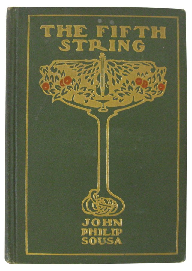 John Philip Sousa: The Fifth String