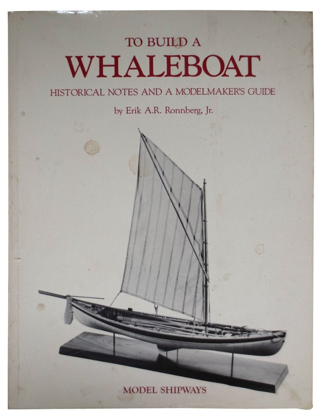 To Build a Whaleboat