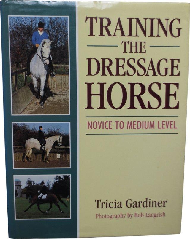 Training the Dressage Horse