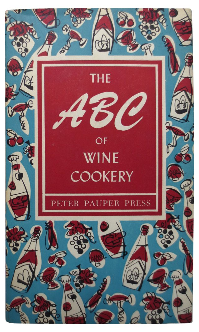 The ABC of Wine Cookery