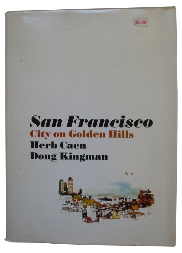 San Francisco:  City on Golden Hills