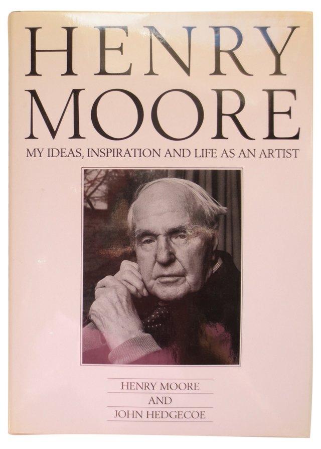 Henry Moore: Ideas, Inspiration & Life