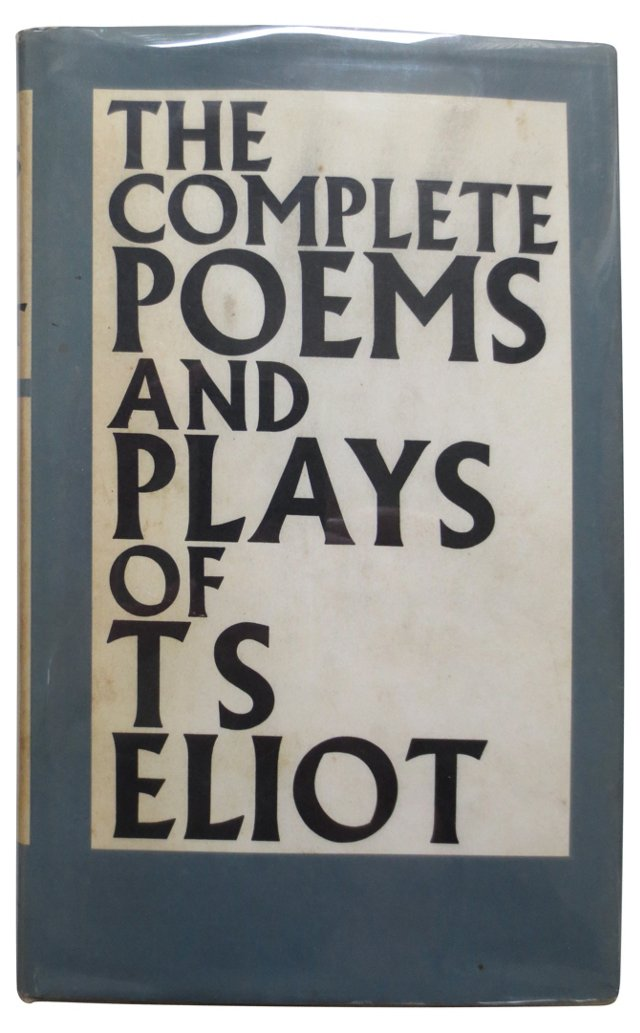 Complete Poems & Plays of T.S. Eliot